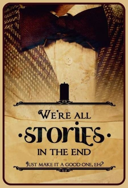 Days 17 and 18:  We're All Just Stories in the End